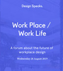 Work Place / Work Life – A forum about the future of workplace design